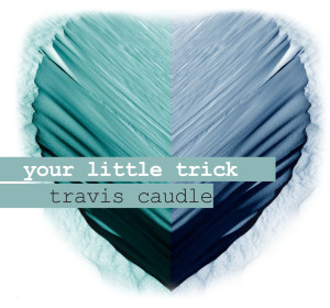 Your Little Trick cover art