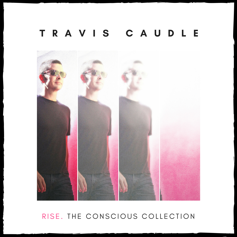travis caudle conscious rock conscious music soul traveller radio